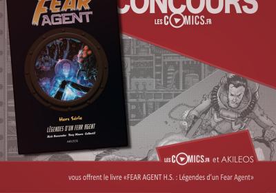 Concours Fear Agent hors série Akileos