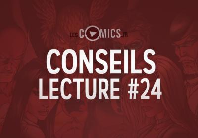 Conseil Lecture Comics 24 LesComics.fr