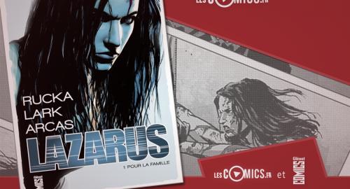 Glenat Comics vous offre Lazarus