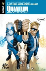 Quantum & Woody Bliss Comics 1
