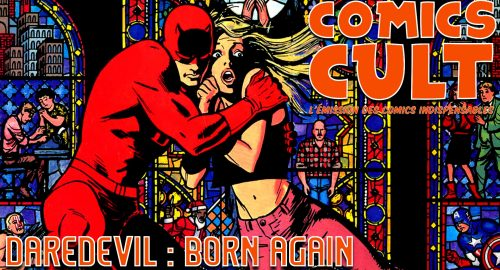 Daredevil Born Again dans Comics Cult