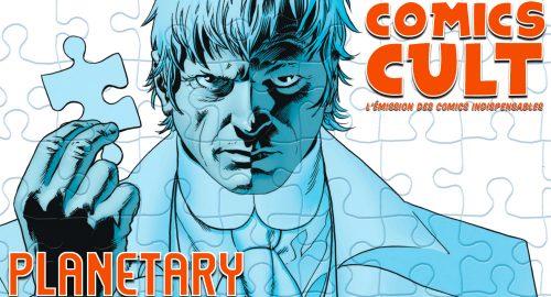 Comics Cult : Planetary