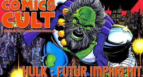 Comics Cult Hulk Futur Imparfait