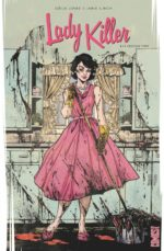Gélénat Comics Lady Killer tome 1