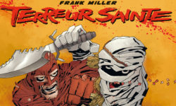 Frank Miller et Terreur Sainte
