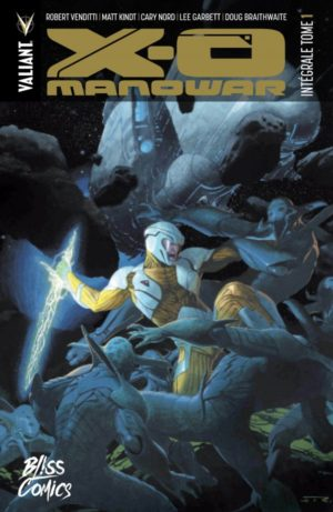 X-O Manowar 1 par Bliss Comics