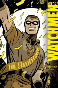 Before Watchmen : Minutemen par Urban Comics