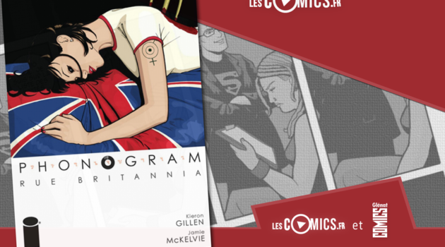 Gagnez Phonogram sorti chez Glénat Comics