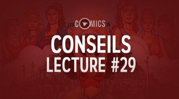 29ème épisode des Conseils Lecture Comics