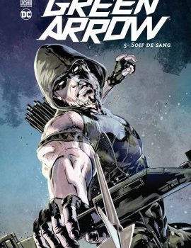 green arrow soif de sang urban comics