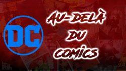 Au-Delà Du Comics #2 : La Continuité