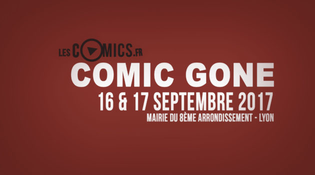 Comic Gone 2017 - LesComics.fr