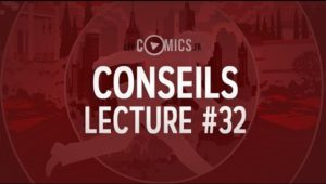 Conseils Lecture Comics 32