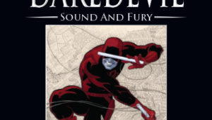 daredevil le bruit et la fureur hachette collection
