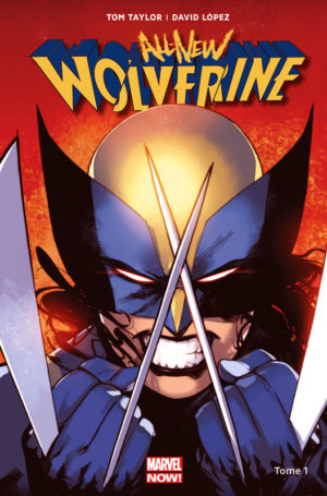 Tome 1 panini All-New Wolverine