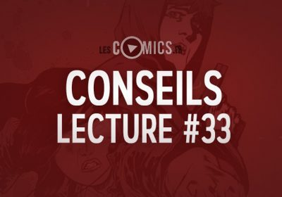 Conseils Lecture Comics 33