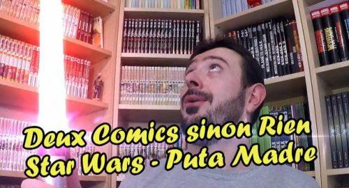 Rubriques de Jé : Puta Madre & Star Wars