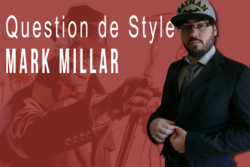 Mark Millar dans Question De Style, version Director's cut
