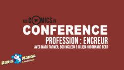 Profession : Encreur (Conférence à Paris Manga 2018)