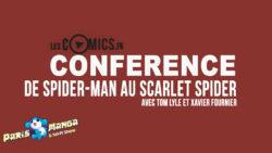 Spider-Man : La Saga Du Clone (Conférence à Paris Manga 2018)