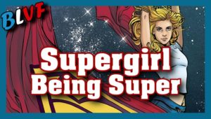 Supergirl : Being Super