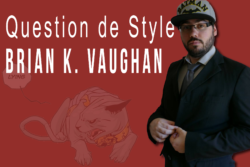 Brian K. Vaughan dans Question De Style par Comics Grincheux