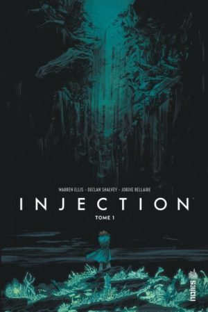 Injection Tome 1 Urban Comics