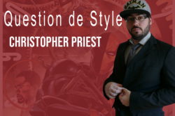 Christopher Priest dans Question De Style Episode 9 par Comics Grincheux
