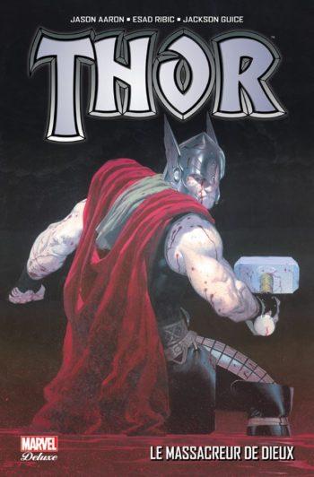 Thor Le Massacreur De Dieux Panini Comics