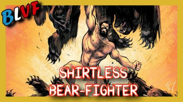 BLVF-Shirtless-bear-fighter