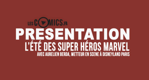 L'Ete des Super-Heros Marvel à Disneyland Paris