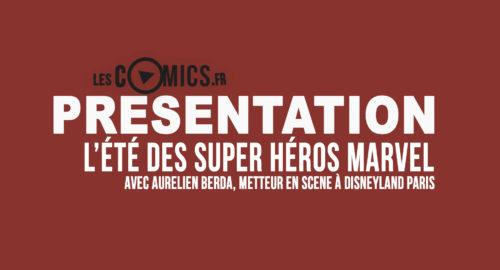 L'Ete des Super-Heros Marvel à Disneyland Paris