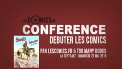 [Conférence] Débuter les comics (avec Too Many Books) – Bulles en Buch