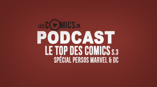 podcast_Top-Des-Comics-persos-Marvel-DC