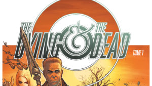 The Dying & The Dead tome 1 Glénat Comics