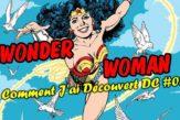 Wonder Woman Comment J'ai Découvert DC