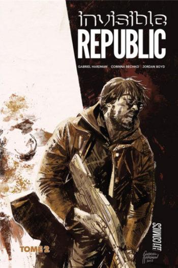 Invisible Republic tome 2 Hi Comics