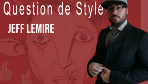 Jeff Lemire Question de Style
