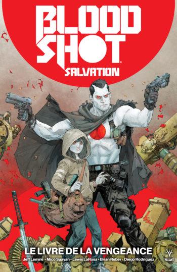 Bloodshot Salvation tome 1