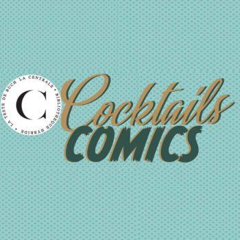 cocktail comics la teste de buch lescomics.fr