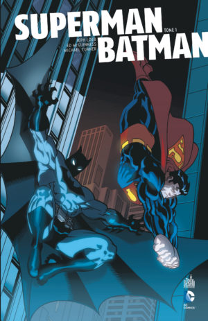 Superman Batman urban comics tome 1