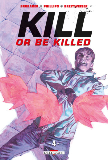 delcourt kill or be killed tome 4