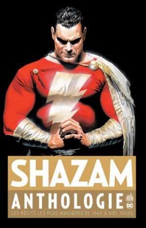 Shazam Anthologie Urban Comics