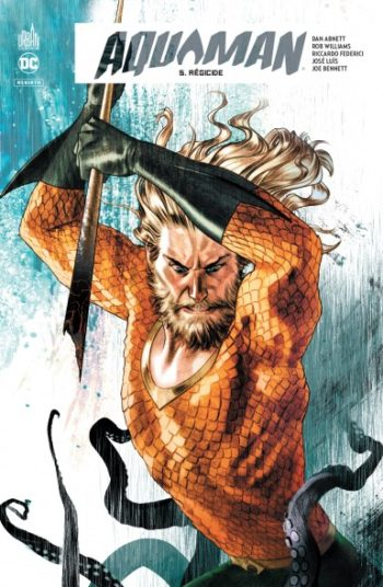 Aquaman Rebirth Tome 5 Urban Comics