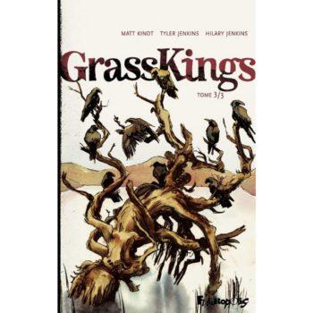 grass kings tome 3 futuropolis