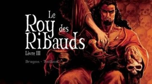 Le Roy des Ribauds tome 3 Akileos