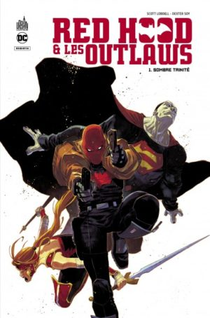 Urban Comics Red Hood and the Outlaws tome 1