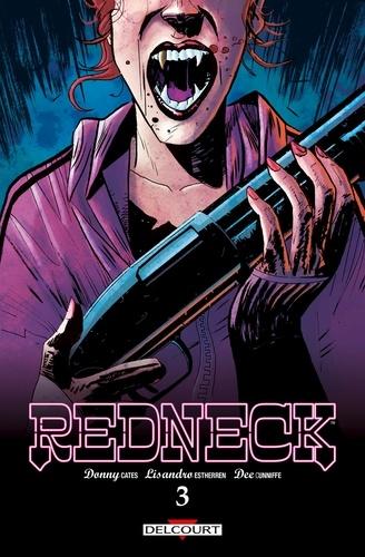 Redneck Delcourt tome 3