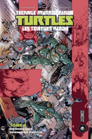 tortues ninja tome 8 hi comics