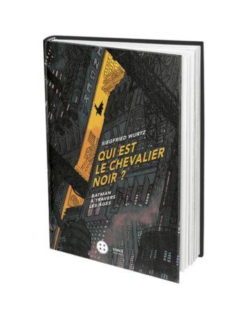 Qui est le chevalier noir third editions
